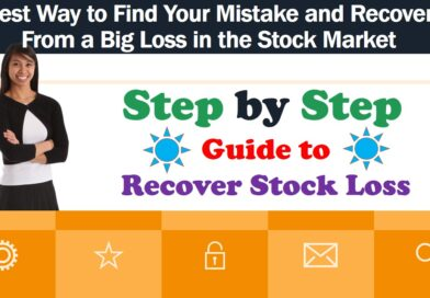 Best Way to Find Your Mistake and Recover From a Big Loss in the Stock Market