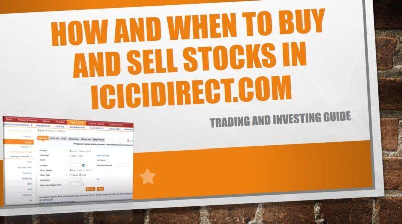 ICICIDirect में नकद और मार्जिन शेयर खरीदें और बेचें