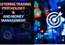स्टॉक मार्केट में प्रभावी रूप से व्यापार करने के लिए मास्टर्सिंग ट्रेडिंग मनोविज्ञान और मनी मैनेजमेंट