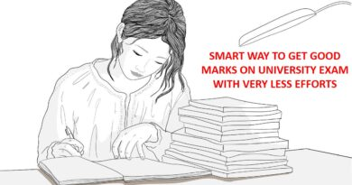 SMART WAY TO GET GOOD MARKS ON UNIVERSITY EXAM WITH VERY LESS EFFORTS